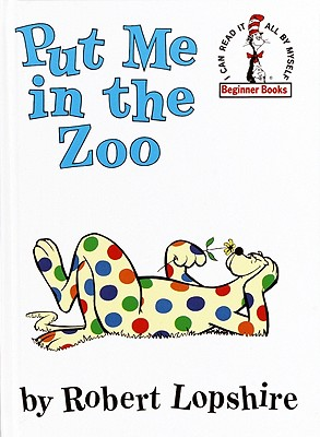 Put Me in the Zoo  (I can read it all by myself' Beginner Books), Lopshire, Robert
