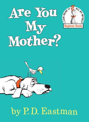 "Are You My Mother? (Beginner Books), ""Eastman, P.D."""