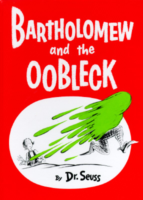 Image for Bartholomew and the Oobleck: (Caldecott Honor Book) (Classic Seuss)