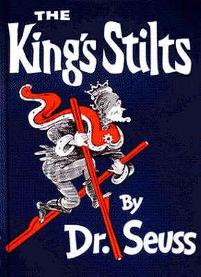 Image for The King's Stilts (Classic Seuss)