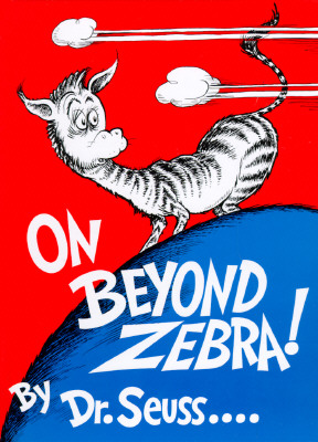 On Beyond Zebra! (Classic Seuss), Dr. Seuss
