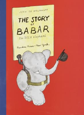 The Story of Babar, the Little Elephant, De Brunhoff, Jean; Haas, Merle S.
