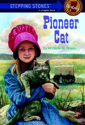 Pioneer Cat, William H Hooks