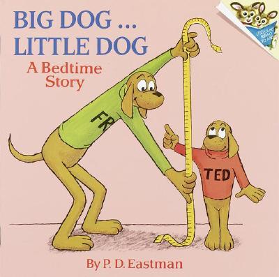 Image for Big Dog... Little Dog (A Bedtime Story)