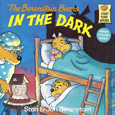 Image for The Berenstain Bears in the Dark (First Time Books)