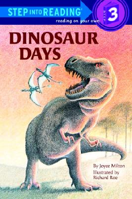 Dinosaur Days (Step into Reading), Milton, Joyce