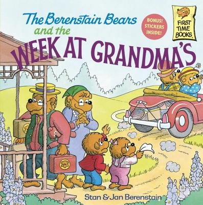Image for The Berenstain Bears and the Week at Grandma's (First Time Books(R))