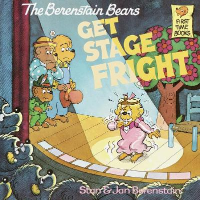 Image for The Berenstain Bears Get Stage Fright