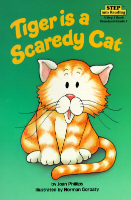 """Tiger Is a Scaredy Cat, """"Phillips, Joan"""""""