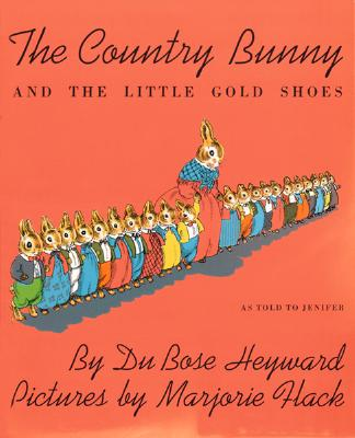 The Country Bunny and the Little Gold Shoes (Sandpiper Books), Dubose Heyward, Marjorie Flack Benet