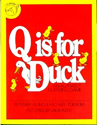 Image for Q Is for Duck: An Alphabet Guessing Game