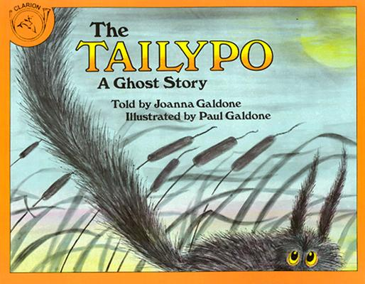 """The Tailypo: A Ghost Story (Clarion books), """"Galdone, Joanna C."""""""