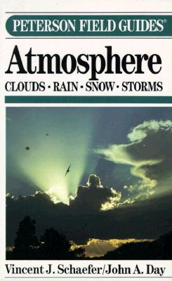Image for A Field Guide to the Atmosphere (The Peterson Field Guide Series)