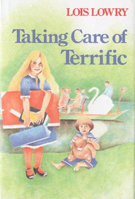 """Taking Care of Terrific, """"Lowry, Lois"""""""