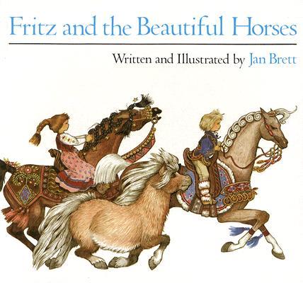 Fritz and the Beautiful Horses (Sandpiper Books), Brett, Jan