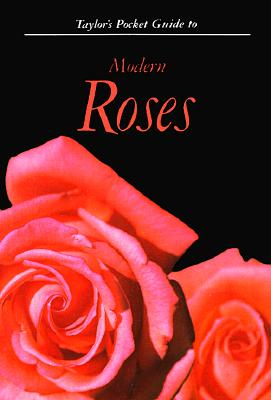 Image for Taylor's Pocket Guide to Modern Roses (Taylor's Pocket Guides)