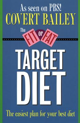 Image for The Fit or Fat Target Diet: The Easiest Plan for Your Best Diet