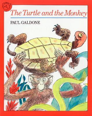 "Turtle and the Monkey (Philippine Tale), ""Galdone, Joanna C.; Galdone,"""