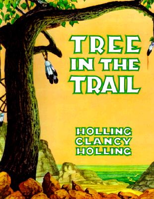 Tree in the Trail, Holling C. Holling