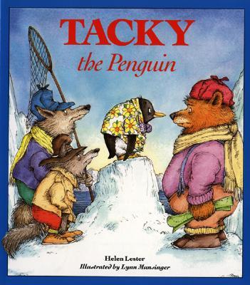 Tacky the Penguin, HELEN LESTER, LYNN MUNSINGER