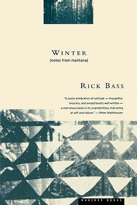 "Winter : Notes from Montana, ""Bass, Rick; Hughes, Elizabeth"""