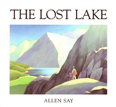 The Lost Lake (Sandpiper books), Say, Allen