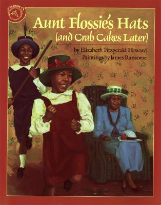 Image for Aunt Flossie's Hats (and Crab Cakes Later)