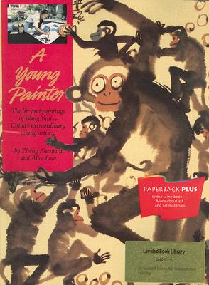 """Young Painter: The Life and Paintings of Wang Yani, China's Extraordinary Young Artist"", ""Zheng, Zhensun"""