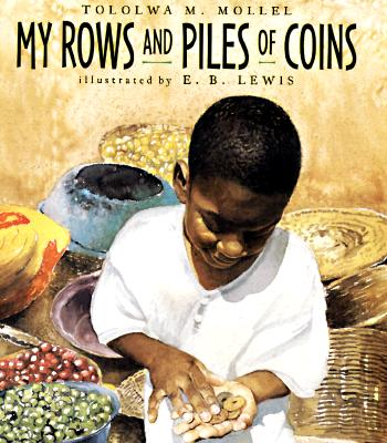 My Rows and Piles of Coins, Mollel, Tololwa M.