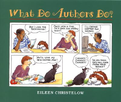 "What Do Authors Do?, ""Christelow, Eileen"""