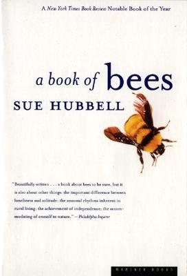A Book of Bees: And How to Keep Them, Hubbell, Sue