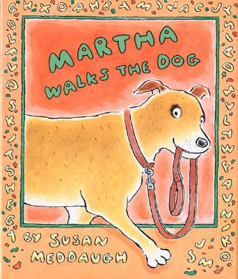 Martha Walks the Dog (Martha Speaks), Meddaugh, Susan