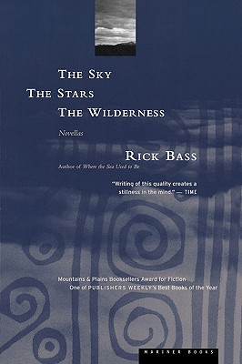 The Sky, the Stars, the Wilderness, Bass, Rick