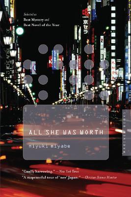 """All She Was Worth, """"Miyabe, Miyuki"""""""