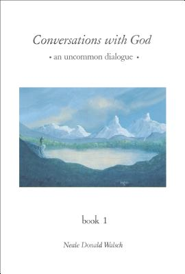 "Image for ""Conversations with God: An Uncommon Dialogue, Book 1"""