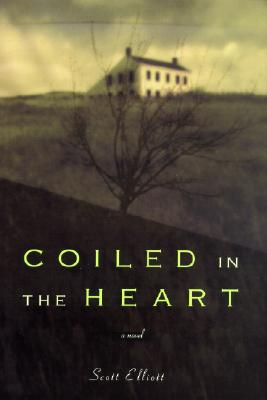 Coiled in the Heart, Elliott, Scott