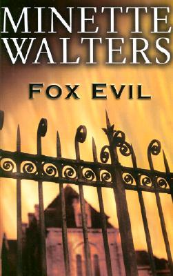 Fox Evil, Walters, Minette