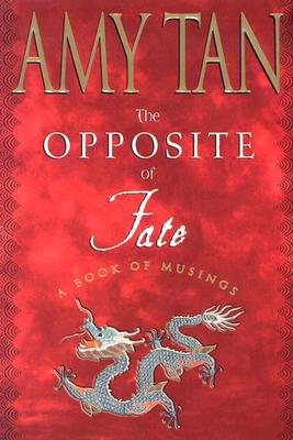 Image for The Opposite of Fate: A Book of Musings