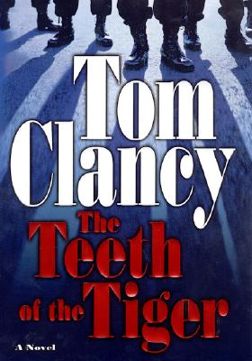 The Teeth of the Tiger (Jack Ryan Novels), Clancy, Tom