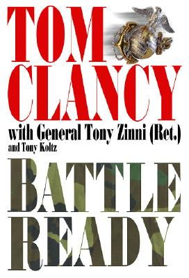 Battle Ready (Study in Command), Tom  Clancy