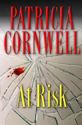 At Risk, Cornwell, Patricia