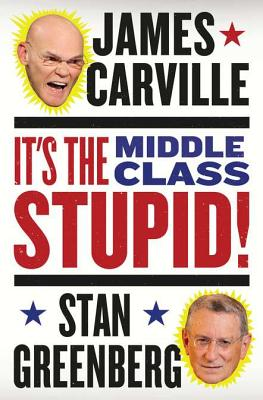 Image for It's the Middle Class, Stupid!