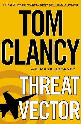 Threat Vector, Clancy, Tom, Greaney, Mark