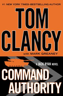 Command Authority (Jack Ryan), Tom Clancy, Mark Greaney