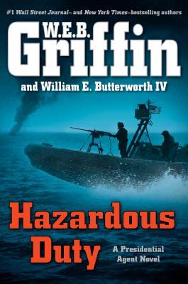Image for Hazardous Duty (A Presidential Agent Novel)