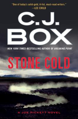 Stone Cold (A Joe Pickett Novel), C. J. Box