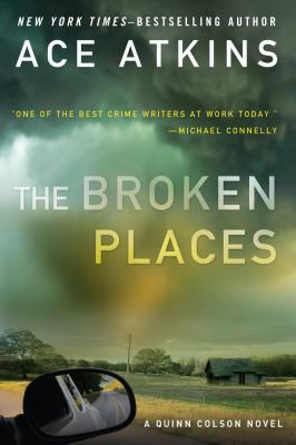 Image for The Broken Places (A Quinn Colson Novel)