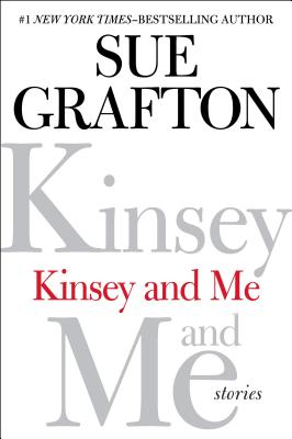 Image for Kinsey and Me: Stories
