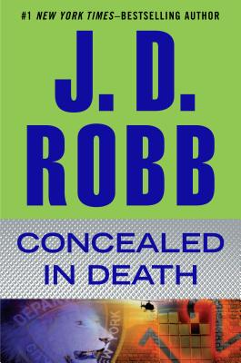 Concealed in Death, Robb, J. D.