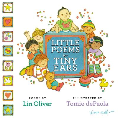 Little Poems for Tiny Ears, Oliver, Lin; dePaola, Tomie [Illustrator]